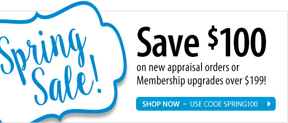 Save $100 on new appraisal orders or Membership upgrades over $199!