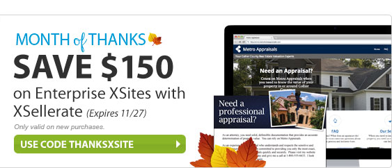 Save $150 on Enterprise XSites with XSellerate. Expires 11/27. Use code THANKSXSITE at checkout.