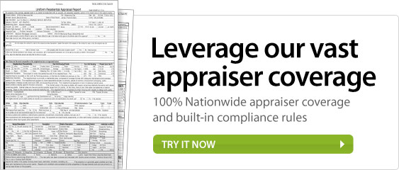 Leverage our vast appraiser coverage.