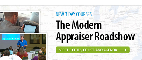 The Modern Appraiser Roadshow - See the cities, CE list, and agenda.
