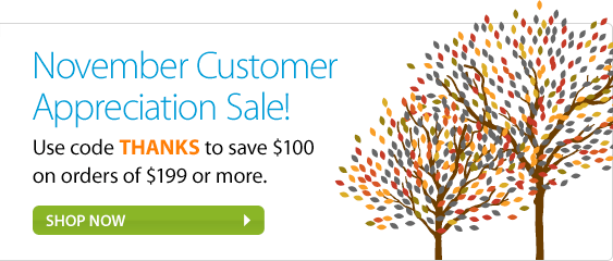 November Customer Appreciation Sale! Use code THANKS to save $100 on orders of $199 or more. Shop now.